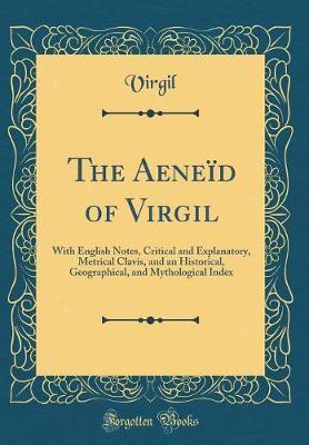 The Aene�d of Virgil by Virgil Virgil image