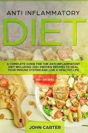 Anti Inflammatory Diet by John Carter