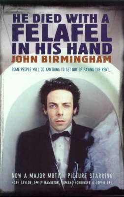 He Died with a Felafel in His Hand by John Birmingham image