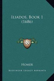 Iliados, Book 1 (1686) by Homer