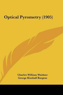 Optical Pyrometry (1905) by George Kimball Burgess image