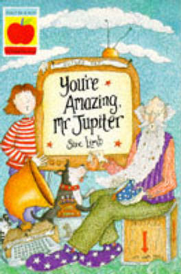 You're Amazing Mr.Jupiter by Sue Limb