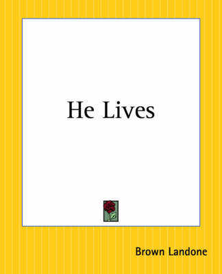 He Lives by Brown Landone
