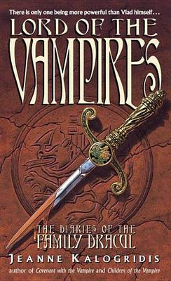 Lord of the Vampires by Jeanne Kalogridis