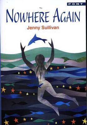 Nowhere Again! by Jenny Sullivan