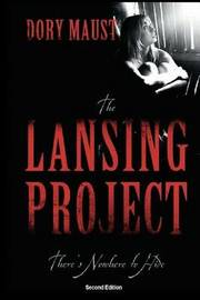 The Lansing Project by Dory Maust