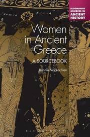 Women in Ancient Greece by Bonnie MacLachlan