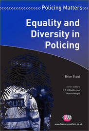 Equality and Diversity in Policing by Brian Stout