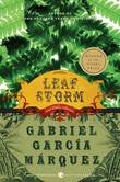 Leaf Storm: And Other Stories by Gabriel Garcia Marquez