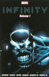 Infinity Volume 1 by Jonathan Hickman