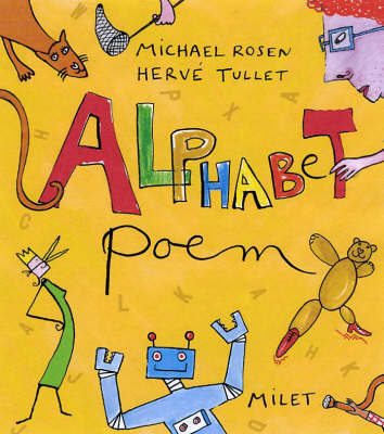 Alphabet Poem by Michael Rosen