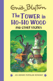 The Tower in Ho Ho Wood by Enid Blyton image