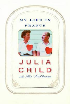 My Life in France by Julia Child image