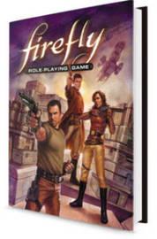 Firefly RPG: Core Rule Book