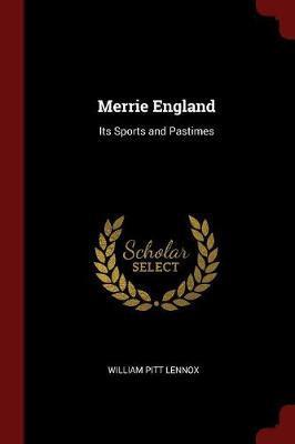 Merrie England by William Pitt Lennox image
