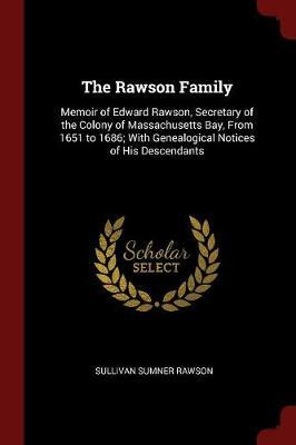 The Rawson Family by Sullivan Sumner Rawson