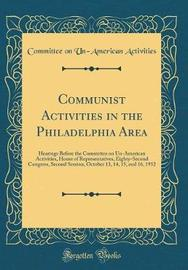 Communist Activities in the Philadelphia Area by Committee on Un-American Activities