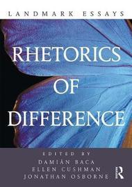 Landmark Essays on Rhetorics of Difference