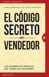 El Codigo Secreto del Vendedor by Ian Mills