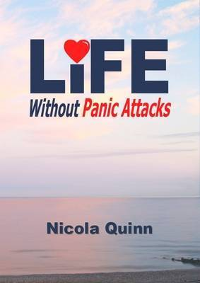 Life without Panic Attacks by Nicola Quinn image
