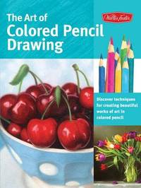The Art of Colored Pencil Drawing (Collector's Series) by Cynthia Knox