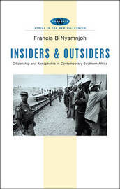 Insiders and Outsiders by Francis B Nyamnjoh