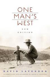 One Man's West, New Edition by David Lavender image
