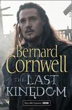 The Last Kingdom (the Last Kingdom Series, Book 1) by Bernard Cornwell