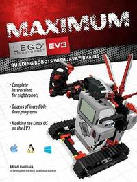 Maximum Lego Ev3 by Brian Bagnall