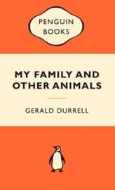 My Family and Other Animals (Popular Penguins) by Gerald Durrell