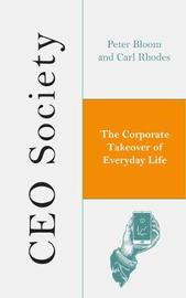 CEO Society by Peter Bloom
