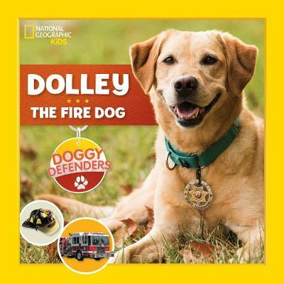 Doggy Defenders: Fire Dog by National Geographic Kids image