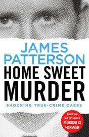 Home Sweet Murder by James Patterson image