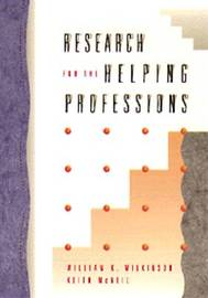 Research for the Helping Professions by William K. Wilkinson image