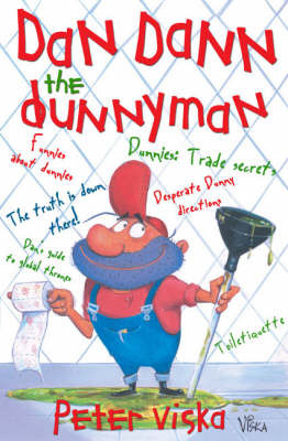 Dan Dann the Dunnyman: The Truth is Down There by Peter Viska image