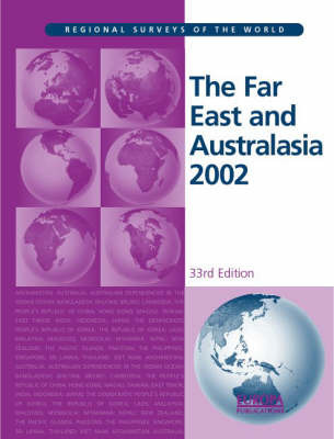 The Far East and Australasia by Europa Publications