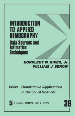 Introduction to Applied Demography by Norfleet W Rives
