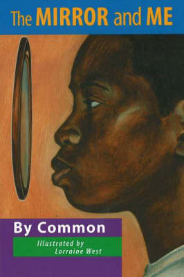 The Mirror and Me by Common