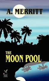 The Moon Pool by Abraham Merritt image