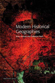Modern Historical Geographies by Professor Brian Graham image