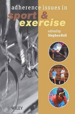 Adherence Issues in Sport and Exercise