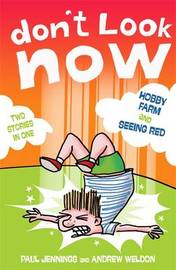 Don't Look Now: Hobby Farm and Seeing Red by Paul Jennings