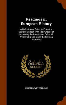 Readings in European History by James Harvey Robinson