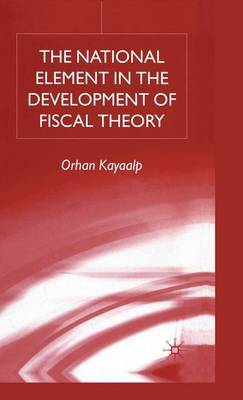 The National Element in the Development of Fiscal Theory by Orhan Kayaalp image
