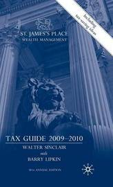 St. James's Place Wealth Management Tax Guide 2009-2010 by Walter Sinclair