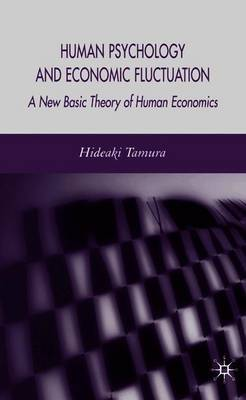 Human Psychology and Economic Fluctuation by H. Tamura image