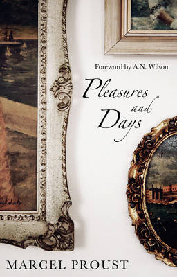 Pleasures and Days by Marcel Proust image