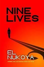 NINE LIVES by EL NUKOYA