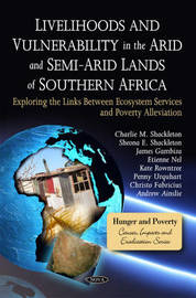 Livelihoods & Vulnerability in the Arid & Semi-Arid Lands of Southern Africa by Charlie M. Shackleton image