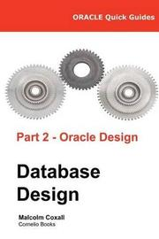 Oracle Quick Guides Part 2 - Oracle Database Design by Malcolm Coxall